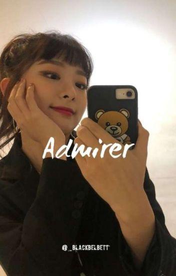 Admirer (ENGLISH) ° Seulrene