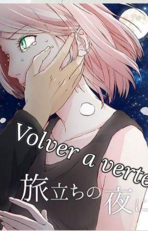 Volver a verte by the_best_uchiha