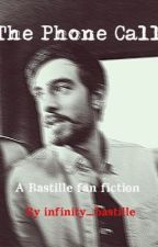 The phone call - bastille fan fiction by infinity_bastille