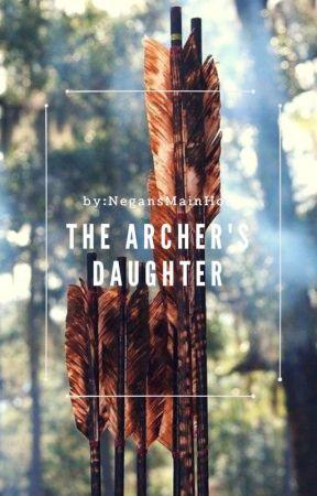 The Archer's Daughter by NegansMainHoe