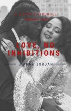 Love, No Inhibitions  by JordanShelf