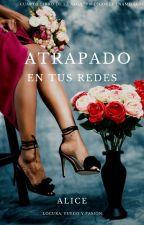 """ATRAPADO EN TUS REDES (4 Libro De La saga""""Un Escoces Enamorado"""") by aliciam23"""