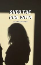 She's The Girl With.    Avengers. [2] by SlytherxnPrxncess