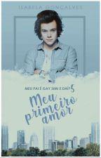 Em Breve: Meu Primeiro Amor - Série MPEGSED - Livro 5 by Isainguk