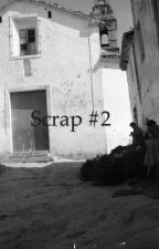 Scrap #2 by --Prince