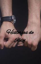 Historias de Reloj by Hemmontserrat