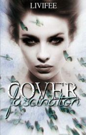 Cover Fascination • keine weitere Anfragen by Livifee