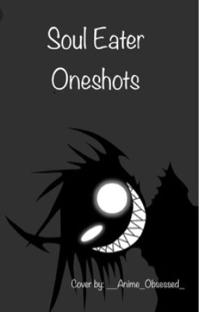 Soul Eater Oneshots Crona X Depressed Reader Wattpad