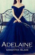 Adelaine D.® by blade169