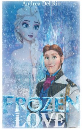 Frozen Love by AndyDelRio