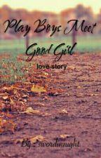 Play Boys Meet Good Girl by swordinnight