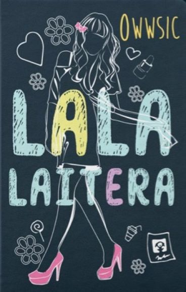 Lala Laitera (Ang laiterang hindi naman pretty) (PUBLISHED under LIB)