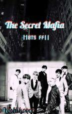 The Secret Mafia BTS FF || COMPLETE || by KaoriMiyazono218