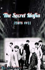 The Secret Mafia BTS FF || COMPLETE || by Yoshikoooo