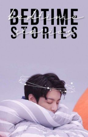 Bedtime Stories | bts oneshots by whalien_pippa