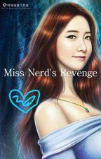 Miss Nerd's Revenge by Im_A_BlInK09