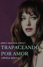 Trapaceando por Amor  by Crfe23