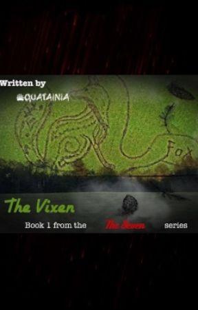 The Vixen, Book 1 of The Seven by Quatainia