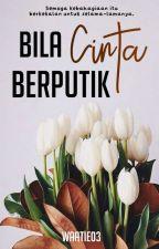 bila cinta berputik.  by wraesthetic