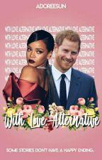 With Love, Alternative » Prince Harry by adoreesun