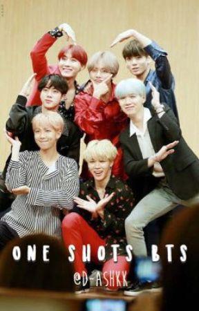 One shots » BTS by D-ashkk