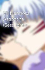 Mi Hermosa Azabache (Sesshome) by AmoelSesshome