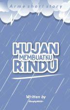 Hujan Membuatku Rindu by Empty9029