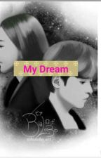 My Dream  by ziyeong
