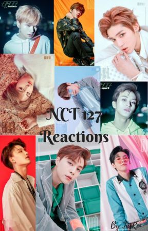 NCT 127 Reactions by TaeRenChoilee
