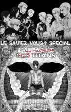 """Fact """"L'Attaque des Titans"""" by ACKERW0MAN"""