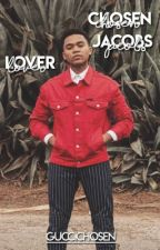 LOVER | CHOSEN JACOBS IMAGINES AND PREFERENCES by guccichosen