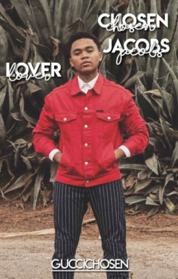 LOVER | CHOSEN JACOBS IMAGINES AND PREFERENCES