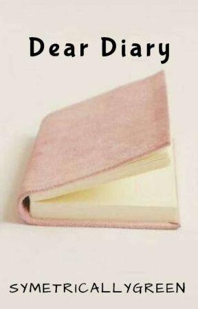 Dear Diary, by SymetricallyGreen