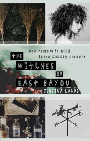 The Witches of East Bayou [ editing mode] by JessicaOhSoRabbit