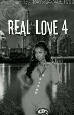 Real Love 4  by KAYxSAVAGE1999