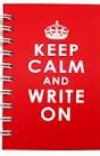 Keep Calm and Write On by lucida-