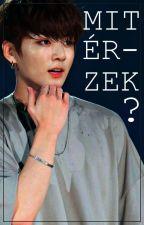 Mit érzek? ♡JiKook ff.♡ by -Hyun_A