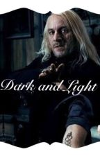 Dark and Light (Pairing Lucius Malfoy and Hermione Granger) by addictedtopizzaaa