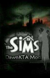 The sims: dawnkta mod страница 6 wattpad.