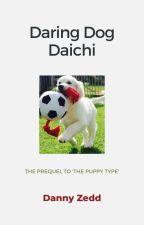 Prequel: Daring Dog Daichi (OHSHC) by dannyzedd