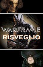 Warframe - Risveglio by Quinto_Moro