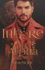 Iubire de Alpha by daniellejdc