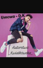 Umowa-Dawid Kwiatkowski  by _Kwiatk0wska_