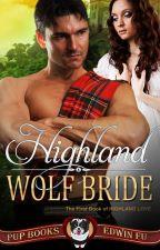 Highland Wolf Bride by whitepuppybooks