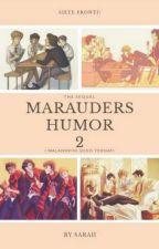 Marauders Humor 2 by imadreamgirl__