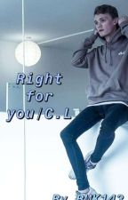 Right for you / C.L by BMK143_
