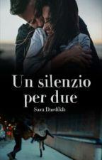 Un silenzio per due by saradardikh