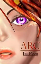 Arc by ReturnofArc