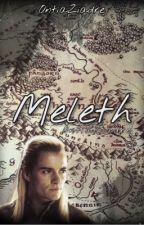 Meleth || Legolas FF by OntiaZiadre