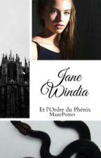 Jane Windia et l'Ordre du Phénix by TheFloreIsLava